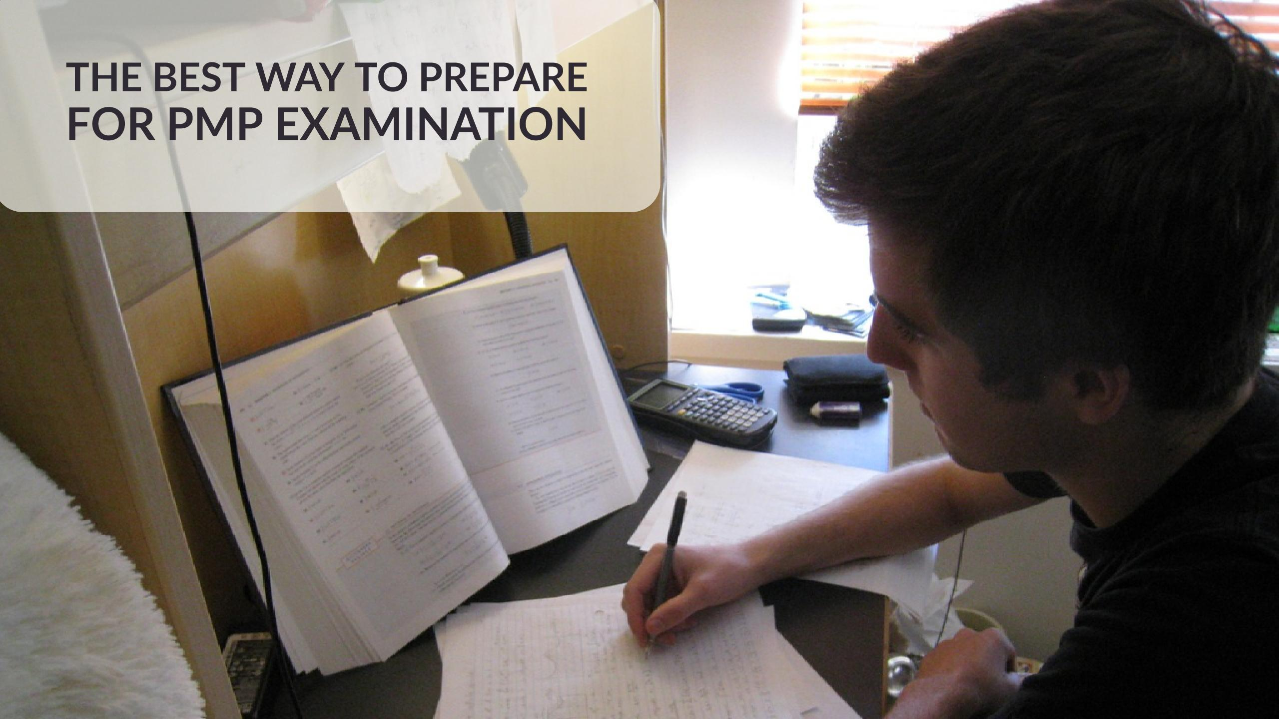 The Best Way To Prepare For Pmp Exam Pm Drill